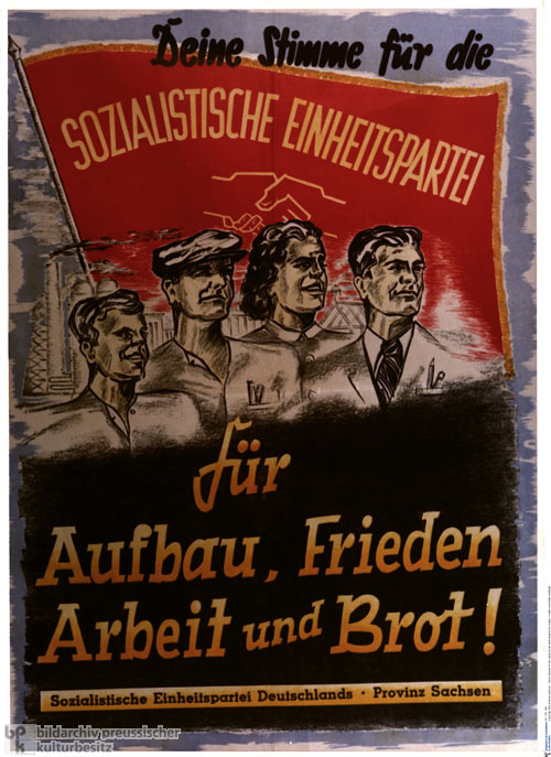 Election Poster for the Socialist Unity Party of Germany (SED):