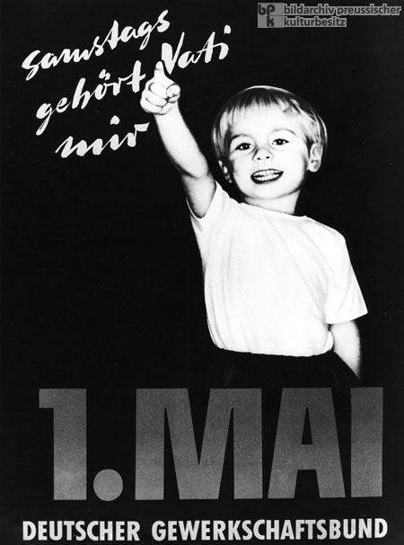 """On Saturdays, Dad's mine"" – Poster by the Confederation of German Trade Unions Advocating the Introduction of the Five-Day Work Week (1956)"