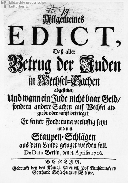 Prussian Edict: All Fraudulence Committed by Jews in Financial Transactions Must Be Stopped (April 8, 1726)