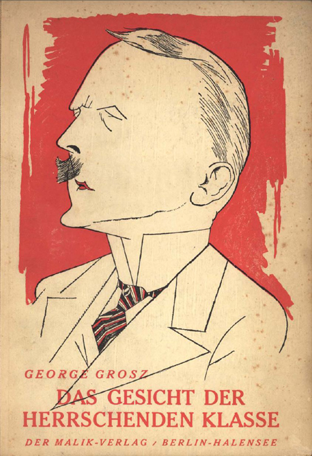 Cover, George Grosz, <i>The Face of the Ruling Class</i> (1921)
