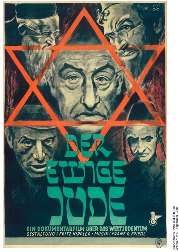 <i>The Eternal Jew</i> [<i>Der ewige Jude</i>], Film Poster (September 1940)