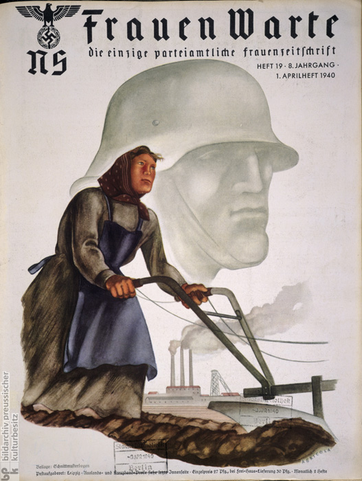 <i>NS-Frauenwarte</i>: The Only Official Party Magazine for Women (April 1940)