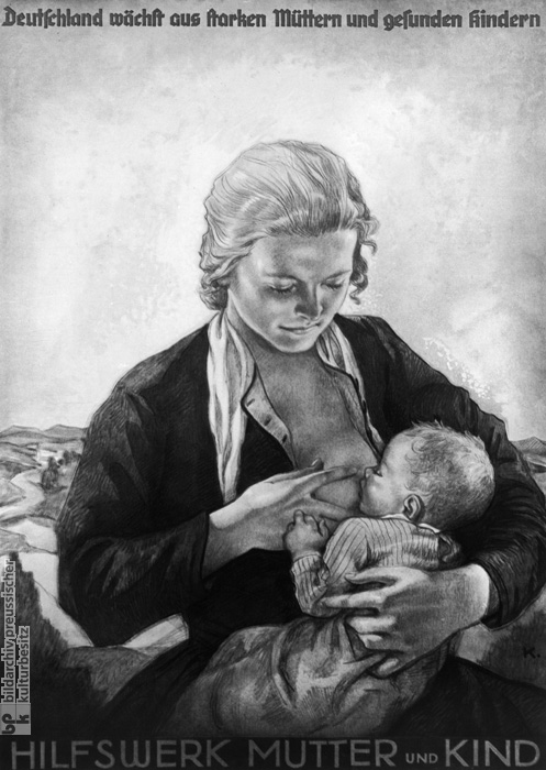 quot   Propaganda Poster by the Mother and Child Relief Agency  1935Nazi Women Propaganda