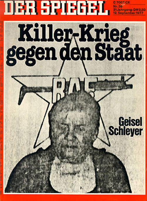 """The Killers' War against the State"": The Kidnapping of Hanns-Martin Schleyer (September 12, 1977)"